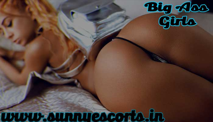 Big Ass escorts in Bangalore